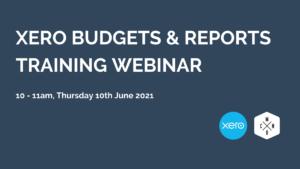 Xero Budgets & Reports Training Webinar from Maisey Harris & Co
